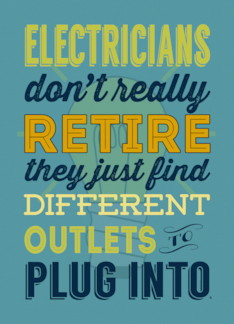 Electricians Dont Really Retire, Humor, Retirement PARTY Invitation Greeting Card
