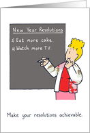 New year resolutions more cake and TV. card