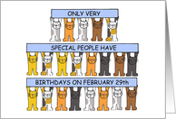 Leap year February 29th birthdays with cats. card