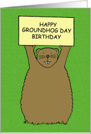 Cartoon Happy Groundhog Day Birthday February 2nd. card