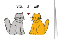 You and Me romantic cats card. card