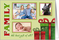 Christmas Family, the best gift of all - custom 3 photos card