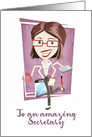 To an amazing Secretary, Happy Administrative Professionals Day card